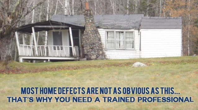 Most home defects are not as obvious as this. That's why you need a trained professional.